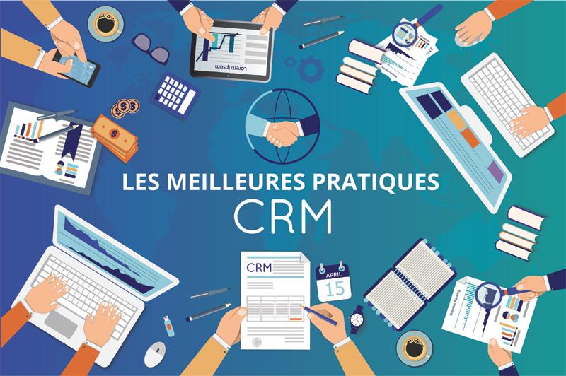 Appliquer de bonnes pratiques pour la réussite de votre Stratégie CRM